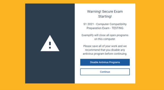 Warning screen telling you that a secure exam is starting