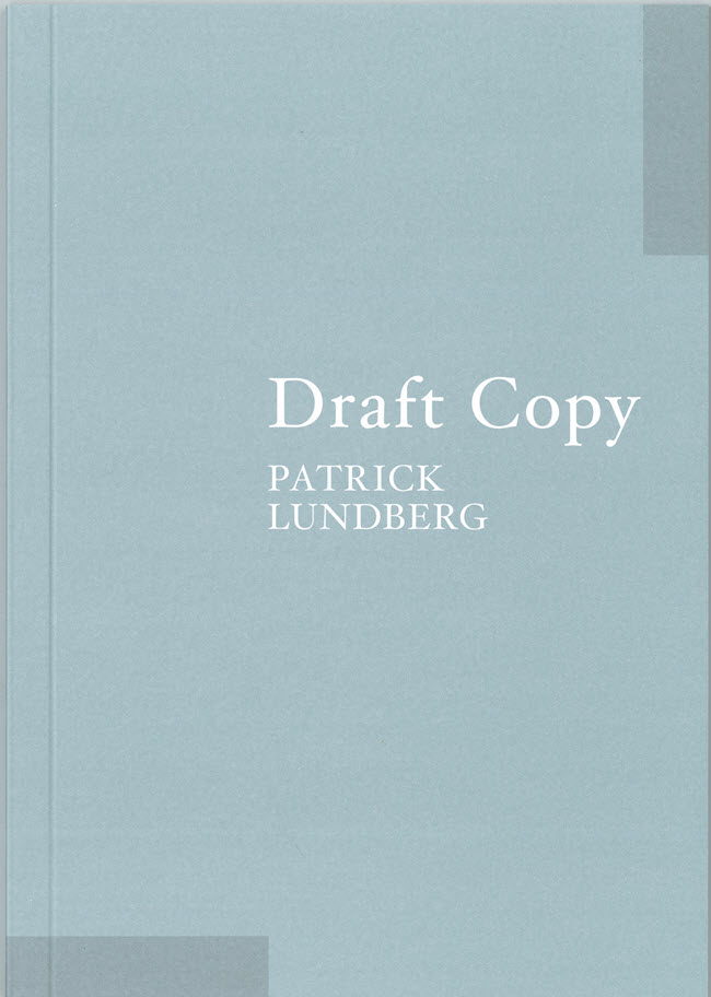 Draft Copy by Patrick Lundberg catalogue cover