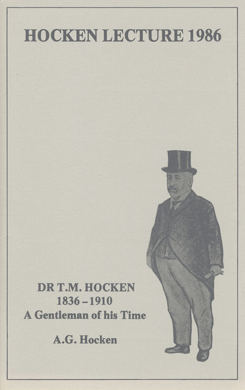 Hocken Lecture 1986 - Dr T M Hocken 1836-1910 A Gentleman of his Time small