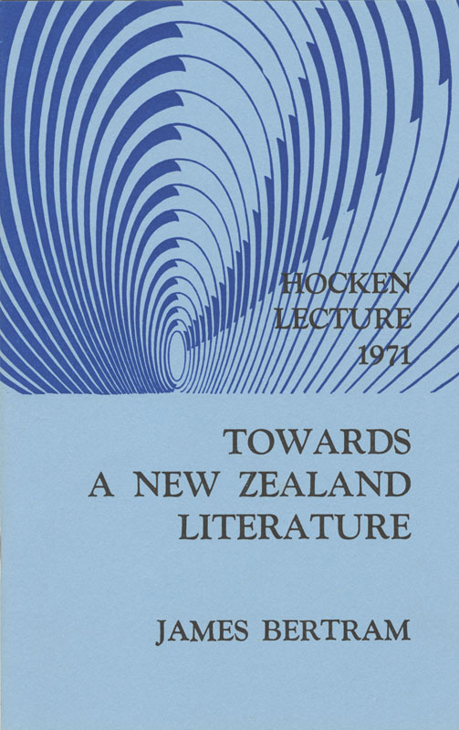 Hocken Lecture 1971 - Towards a New Zealand Literature small