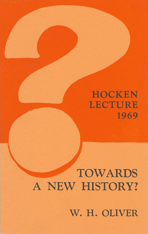 Hocken Lecture 1969 - Towards a New History small