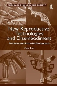 Image of New Reproductive Technologies and Disembodiment book cover