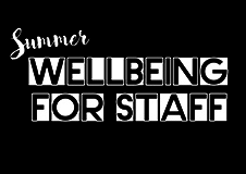 An image promoting Summer Wellbeing For Staff 2017