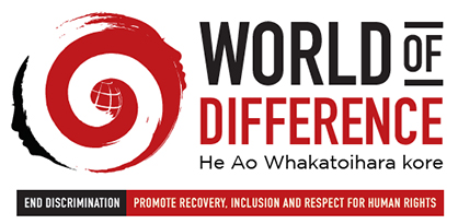 World of Difference - He Ao Whakatoihara kore - End discrimination - Promote recovery, inclusion, and respect for human rights.