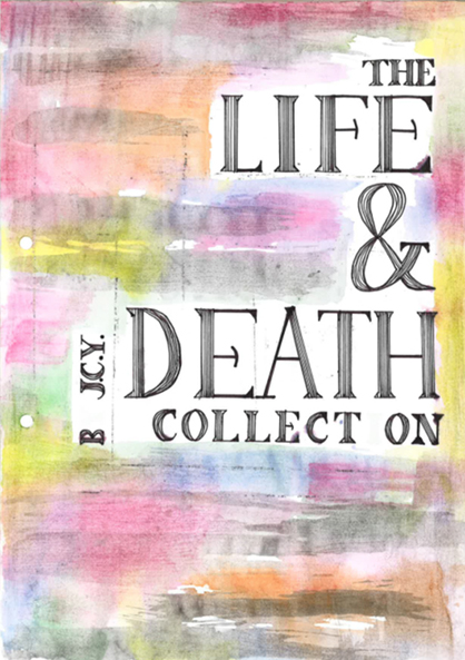 The Life and Death Collection