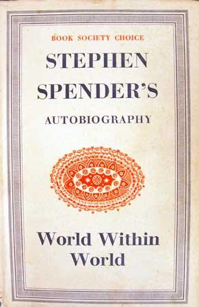 Stephen Spender world within world