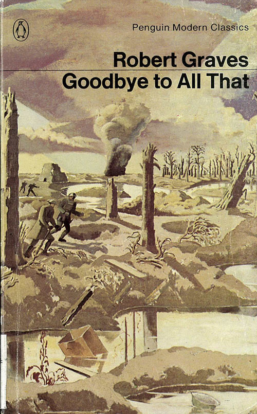 goodbye all robert graves Listen to goodbye to all that audiobook by robert graves stream and download audiobooks to your computer, tablet or mobile phone bestsellers and latest releases try any audiobook free.