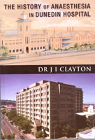 The History of Anaesthesia in Dunedin Hospital (book cover)